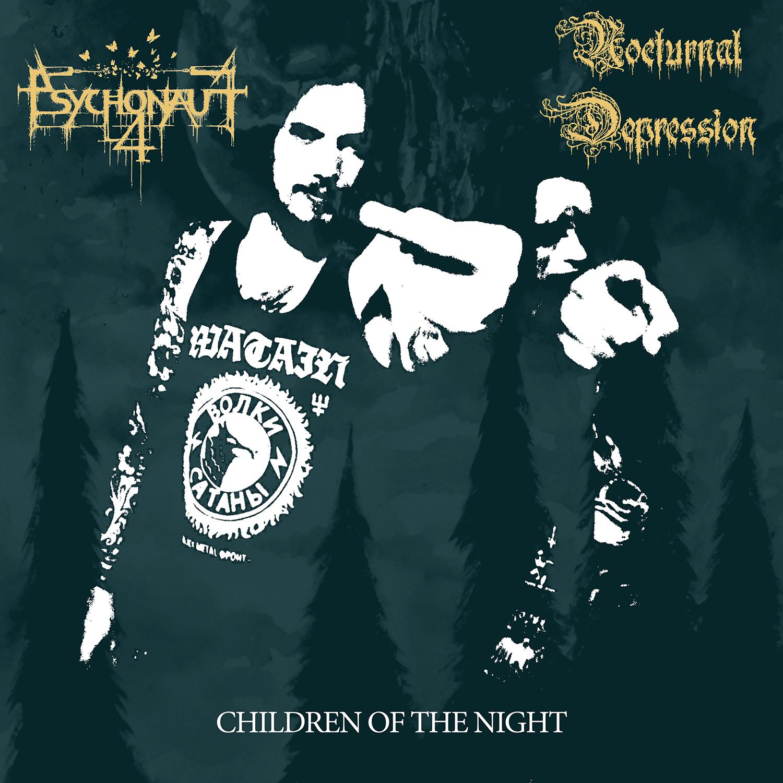 Psychonaut 4 / Nocturnal Depression - Children Of The Night CD